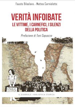 """Copertina del libro: """"Verità infoibate – Le vittime, i carnefici, i silenzi della politica"""""""